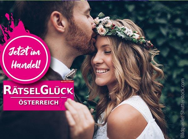 Neue Ausgabe Rätselglück Österreich zum Thema Verliebt, verlobt, verheiratet